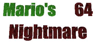 Mario's Nightmare 64